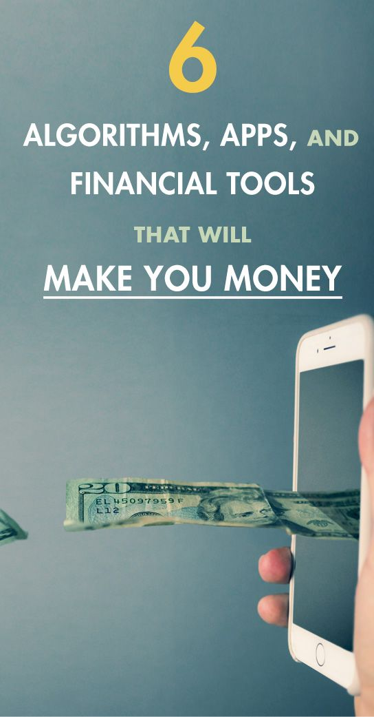 6 Algorithms, Apps, and Financial Tools That Will Make You Money | Primer Magazine