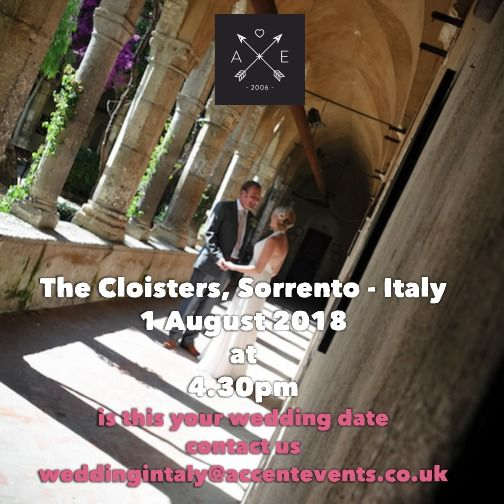 Getting Married in Italy in 2018?  Accent Events three dates for 2018 for the Cloisters, Sorrento. If you would like a confirmed wedding date for next year to help you with your venue search please contact us at weddinginItaly@accentevents.co.uk