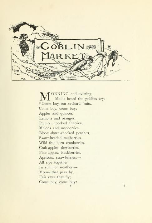 the symbolism of a fruit in the goblin market a poem by christina rosetti Goblin market by christina rossetti morning and evening maids heard the goblins cry: we must not look at goblin men, we must not buy their fruits: of dish and fruit to offer her: come buy.