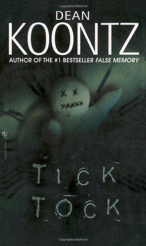 Tick Tock  by Dean Koontz
