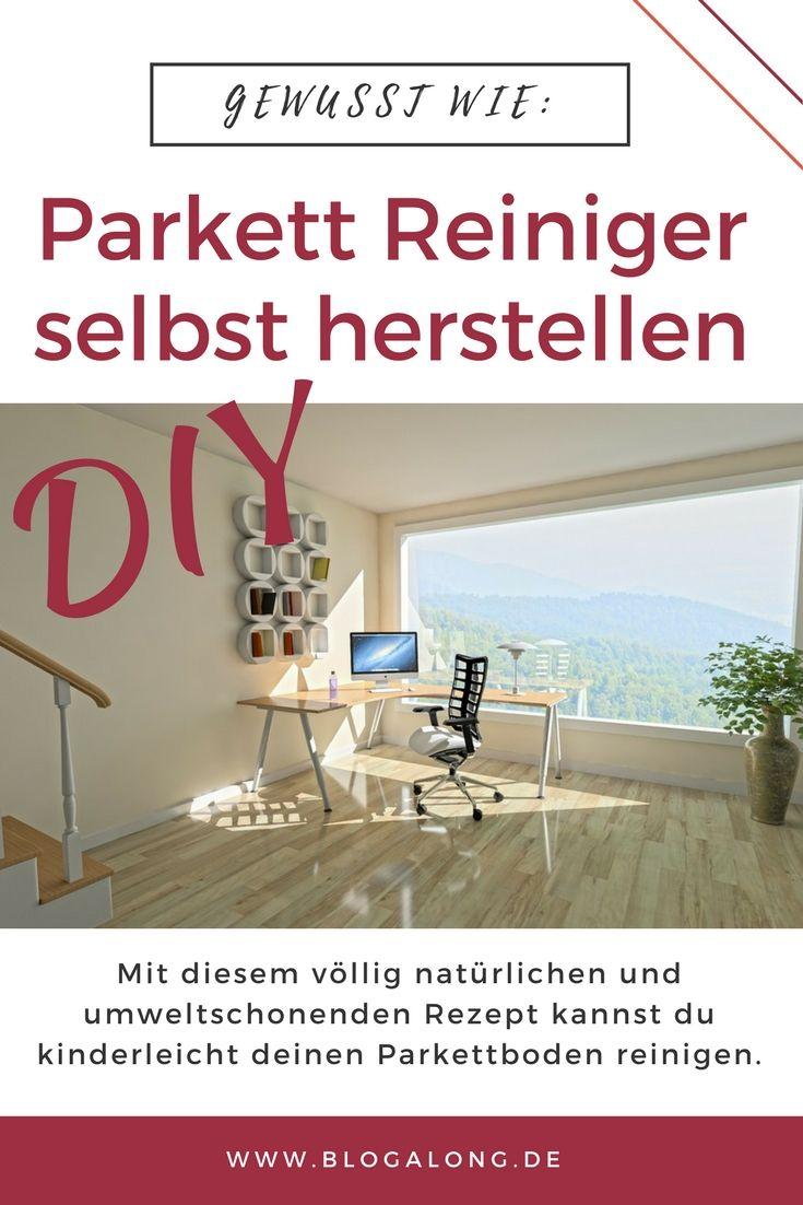 Gewusst wie: Parkett Reiniger selbst herstellen #haushalt #putzen #parkett #diy