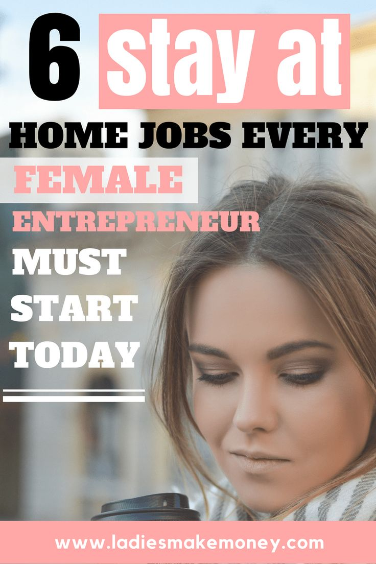 Stay at home jobs for stay at home entrepreneurs
