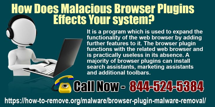 It is a program which is used to expand the functionality of the web browser by adding further features to it. The browser plugin functions with the related web browser and is practically  http://how-to-remove.org/malware/browser-plugin-malware-removal/ Follow Us On:- https://www.facebook.com/Jorge-Bush-631439117018072
