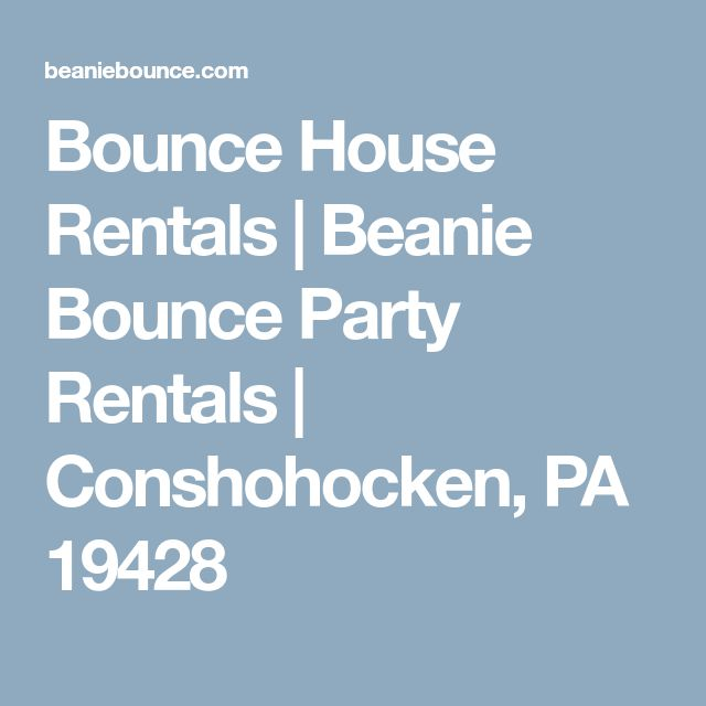 Bounce House Rentals   Beanie Bounce Party Rentals   Conshohocken, PA 19428