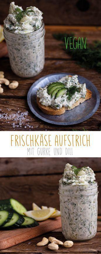 Veganer Frischkäse mit Gurken und Dill – #Dill #Frischkäse #Gurken #homemade #…