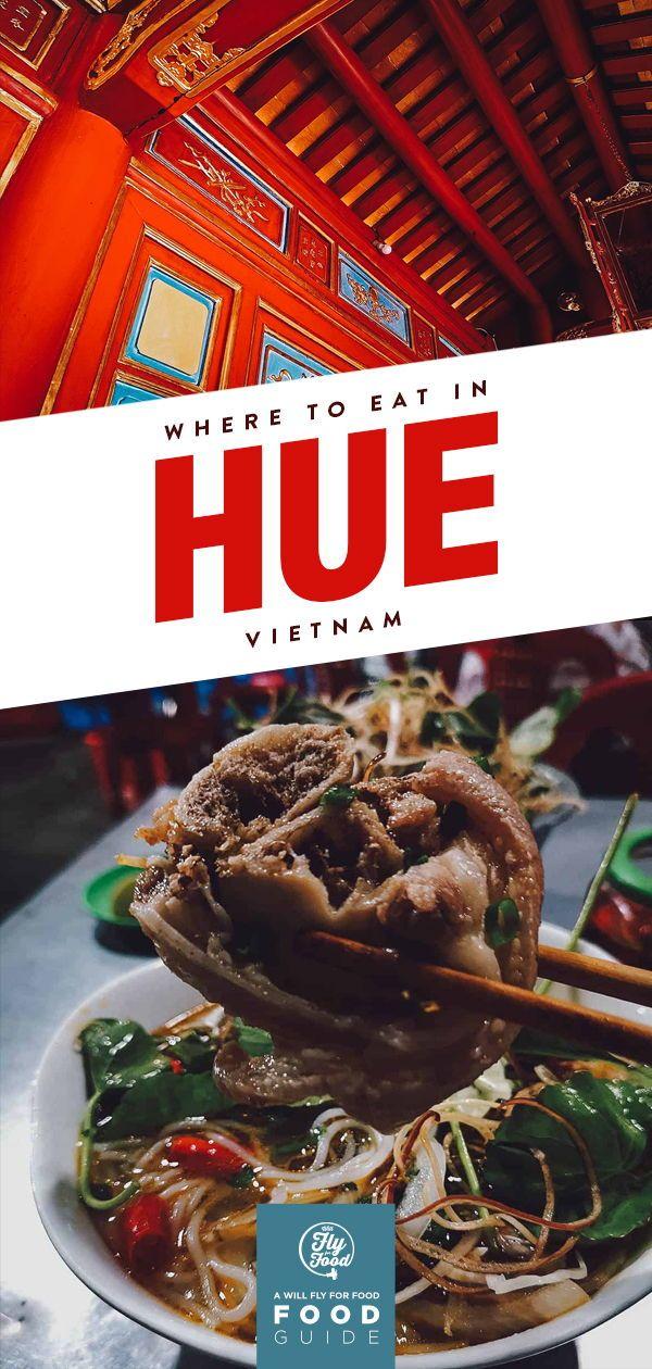 The 14 Best Restaurants In Hue Vietnam In 2020 Food Guide Street Food Culinary Travel