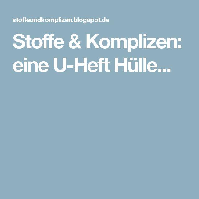 Stoffe & Komplizen: eine U-Heft Hülle...