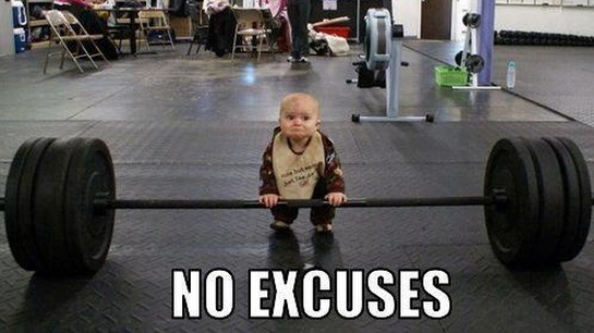 No excuses. Motivation