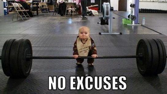 No excuses. Motivation