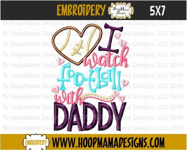 I Watch Football With Daddy FOOTBALL 4X4 5x7 6x10 - HoopMama Designs, LLC