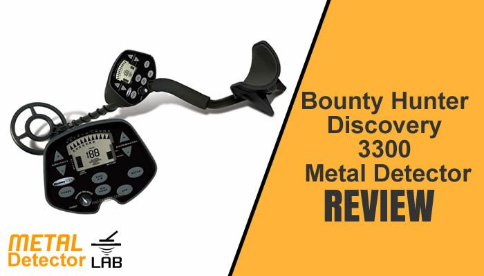 Bounty Hunter Discovery 3300 Metal Detector Review – The Best Metal Detector
