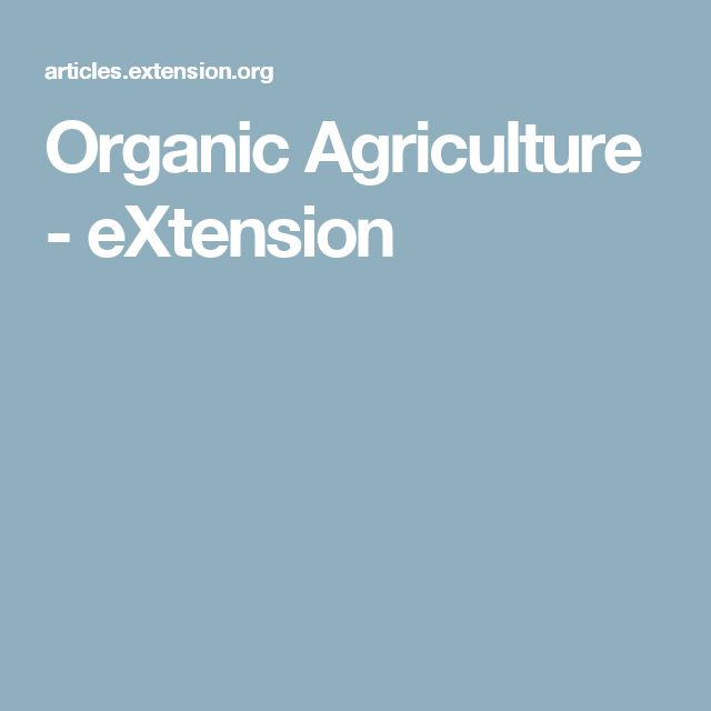 Organic Agriculture - eXtension