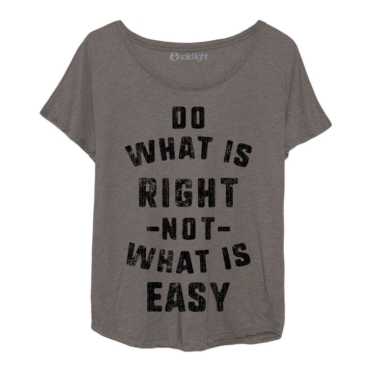 Do What Is Right Not What Is Easy Dolman Top