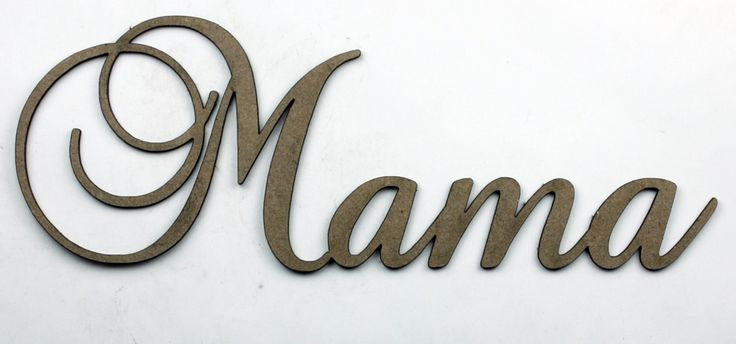 Mama Fancy Chipboard Word Mother S Day Mother Day