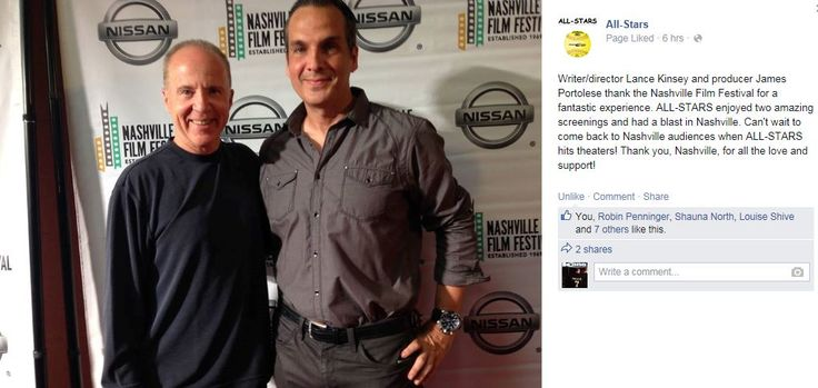 Nashville Film Festival.. All Stars posted on their facebook page 4-19-2015  Lance Kinsey director on left and producer James Portolese