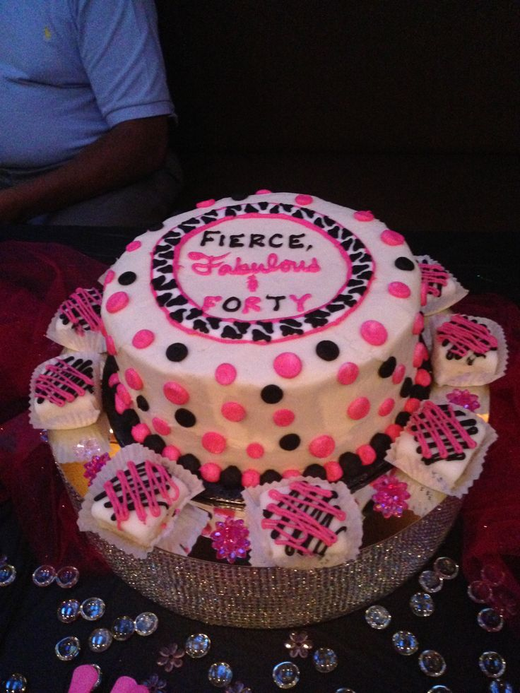 My Birthday Cake Setup Fierce Fabulous Amp Forty