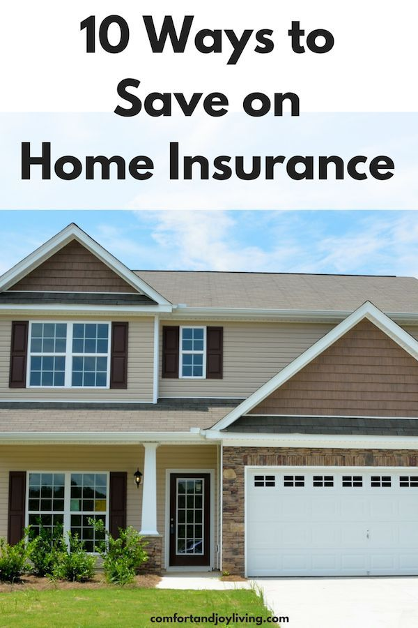 10 Ways To Save On Home Insurance With Images Home Insurance