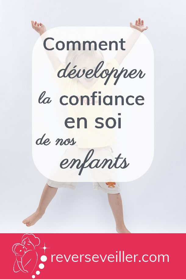 Develop the self-confidence of our children