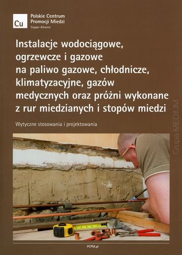 http://ksiegarniatechniczna.com.pl/instalacje-wodociagowe-ogrzewcze-i-gazowe-na-paliwo-gazowe-chlodnicze-klimatyzacyjne-gazow-medycznych-oraz-prozni-wykonane-z-rur-miedzianych-i-stopow-miedzi-wytyczne-stosowania-i-projektowania.html   #książka   #książki   #księgarnia   #księgarnia_internetowa   #instalacje_wodociągowe