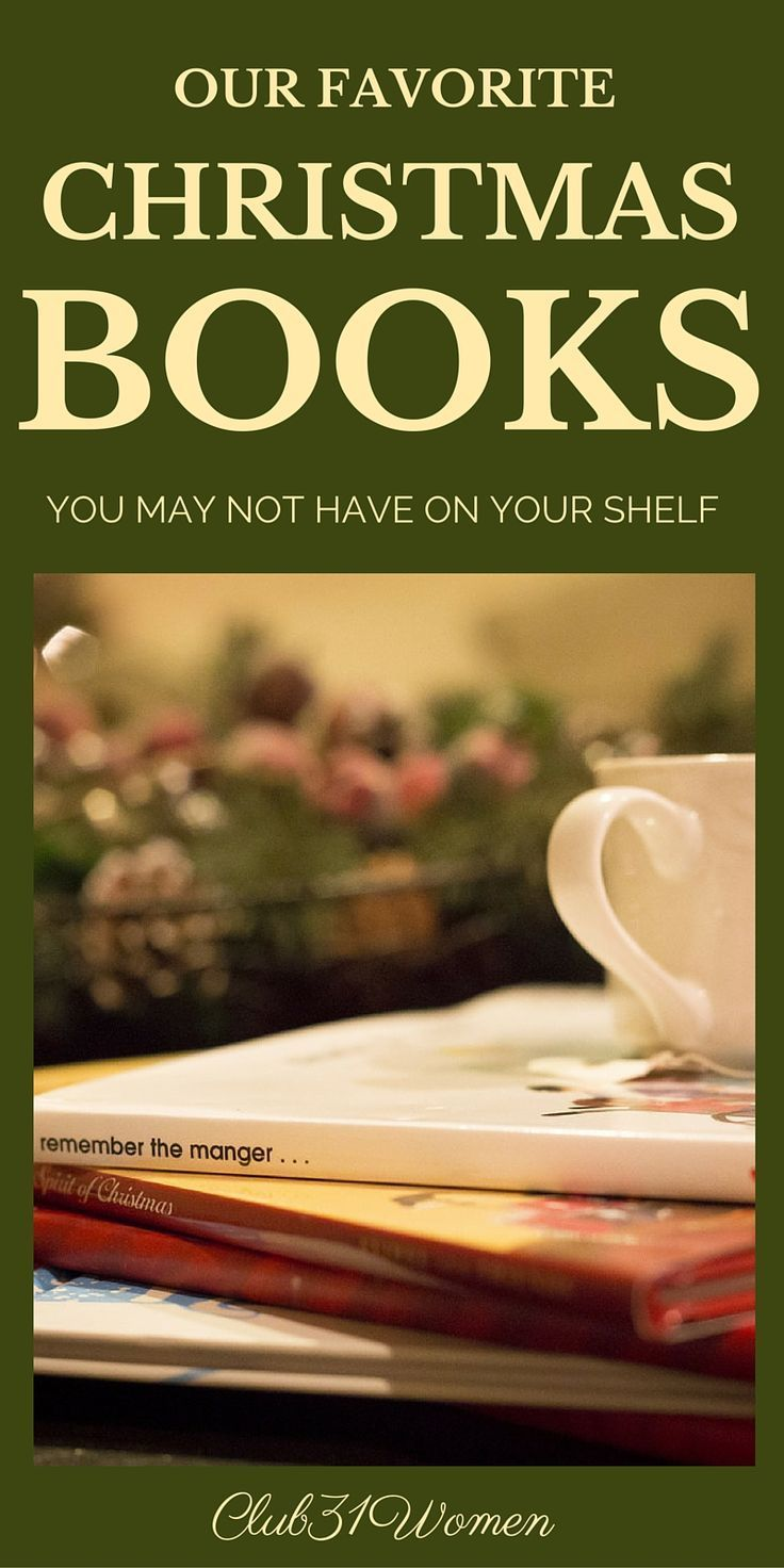 LOVE this list! Looking for some wonderful Christmas books this year? Here's a fantastic list of true treasures: children's books, read-alouds, family, classics, and more! ~ Club31Women