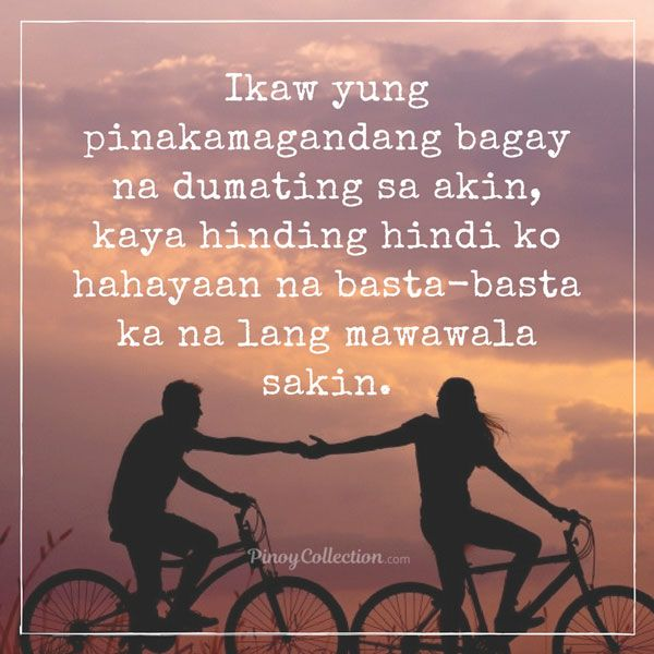 Love Quotes Tagalog 250 Best Quotes About Love With Images