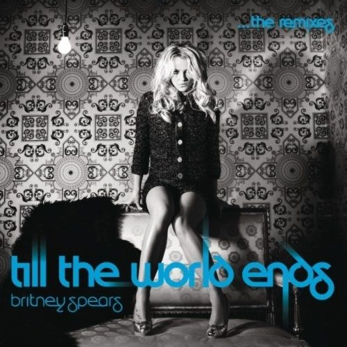 Britney Spears, Till The World Ends, Remixes, Remix, Dance, Pop, DJ, Femme Fatale, Electro, EDM, Tribal, Dubstep, Bass, Progressive, DUB, Unreleased, Mixshow, Euro, Europop, Dancehall