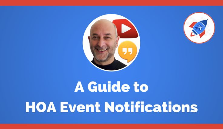 A Guide to HOA Event Notifications