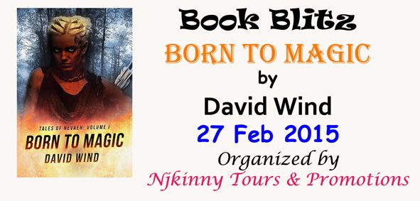 #BookBlitz Born To Magic by @David_Wind on @hankstoni 's blog...Grab the #HighlyRated book and Enjoy! :) http://fangirlmomentsandmytwocents.blogspot.in/2015/02/born-to-magic-by-david-wind-book-blitz.html  #Scifi #Fantasy