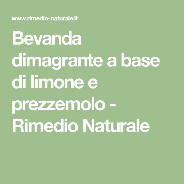 Bevanda dimagrante a base di limone e prezzemolo - Rimedio Naturale
