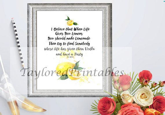 When Life Gives you Lemons, Give Them Vodka, Have A Party, Inspirational Kitchen, Funny Art, Typography Prints, Wall Decor, Instant Download