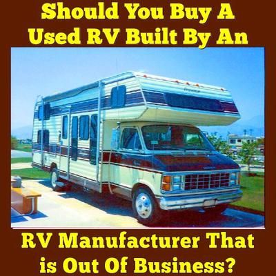 Should You Buy A Used Motorhome Built By an RV Manufacturer That is Out Of Business?  Read More:  http://www.everything-about-rving.com/should-i-buy-a-used-motorhome-built-by-an-rv-manufacturer-that-is-out-of-business.html Happy RVing! #orphanrv #gorving #findyouraway #rvlife #rving #rv #rvs #rvers #tailgating #explore #adventure #nature #rvliving #camplife #fulltimerver #roadtrip #travel #rvsofamerica #homeiswhereyouparkit #camping #rvpark #hiking #motorhome #motorhomes #traveltrailer