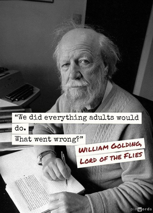 """What went wrong? ""Lord of the Flies - William Golding"