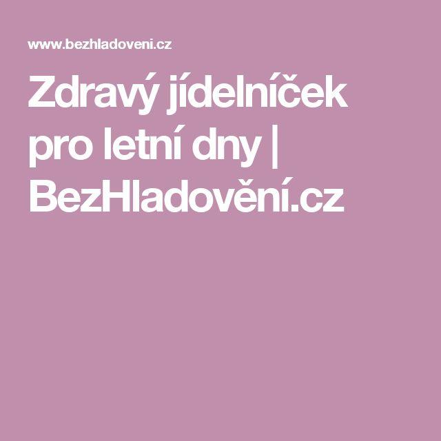 Zdravý jídelníček pro letní dny | BezHladovění.cz