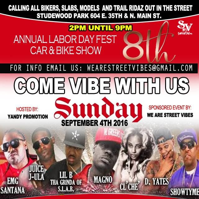 CALLING ALL BIKERS, SLABS, MODELS AND TRAIL RIDAZ OUT IN THE STREET.  You are all invited to a celebration party for 8th ANNUAL LABOR DAY FEST CAR & BIKE SHOW this Sunday SEPTEMBER 4TH 2016  at STUDEWOOD PARK 604 E. 35TH & N. MAIN ST. COME VIBE WITH US. BAR-B-QUE & SNOW CONES AVAILABLE!!!! FAMILY FUN WITH MOONWALK AND KIDS DANCE CONTEST #Yandy #Promotion #Laborday #Fest #September4 #Car #Bike #Show #BBQ #Snow #cones #FamilyFun #Moonwalk #Dance #Contest #Vibe #Join #Enjoy #Gather #Celebrate