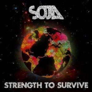 Soja* - Strength To Survive at Discogs