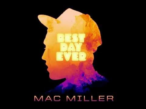 ▶ Best Day Ever - Mac Miller (Mixtape) - YouTube