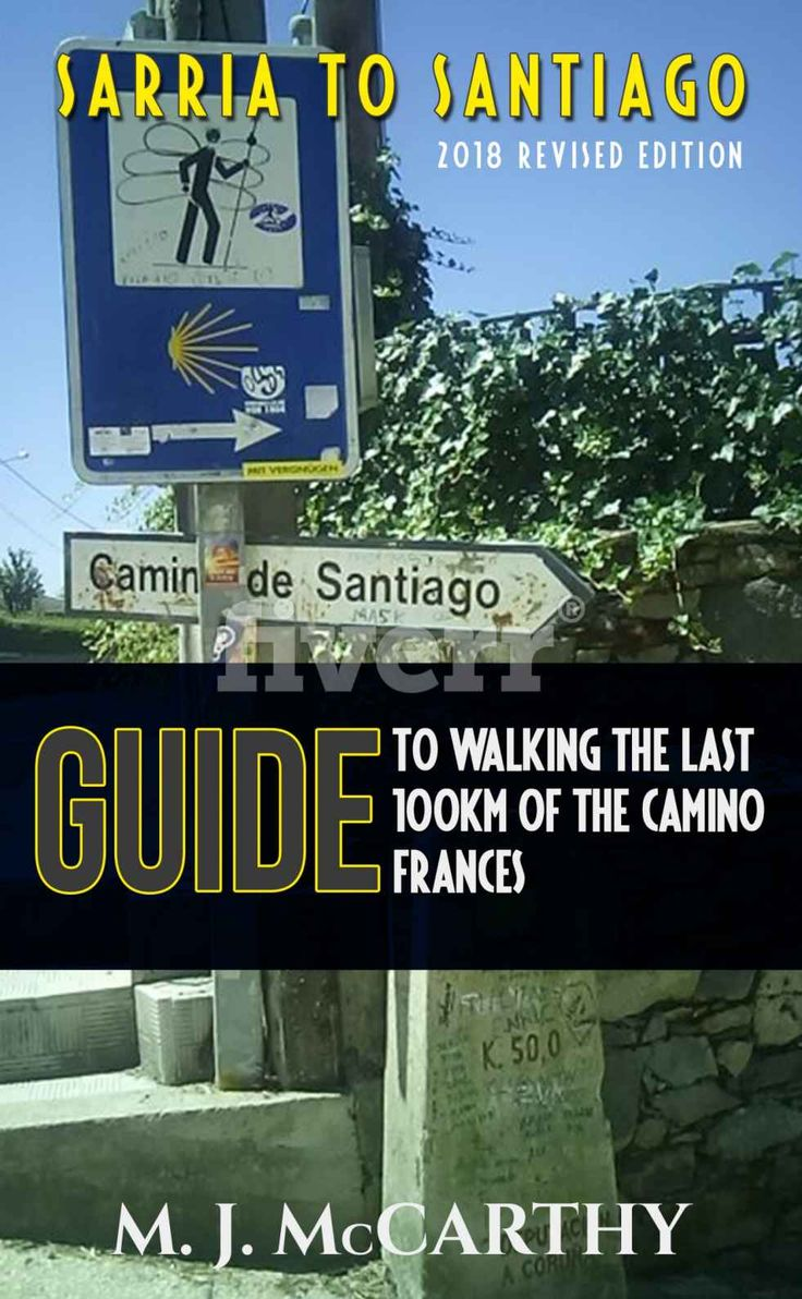 Amazon.com: Sarria to Santiago: A Guide to Walking the last 100km of the Camino Frances (2017 Edition) (MM3 Camino Guides) eBook: Mark McCarthy: Kindle Store