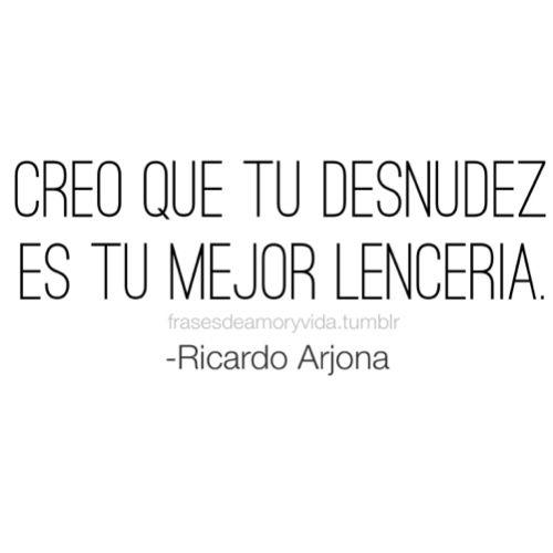 Frase de Ricardo Arjona