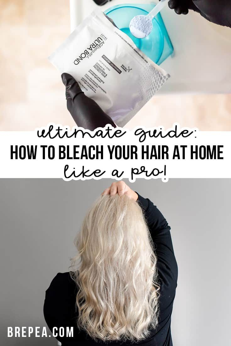 Ultimate Guide How To Bleach Your Hair At Home Like A Pro