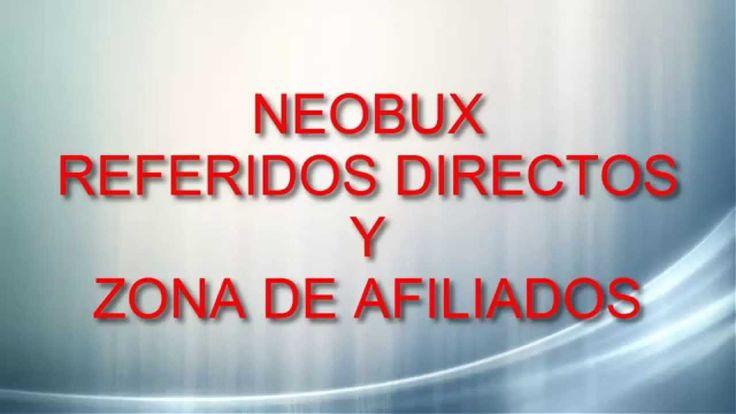 Neobux-Referidos-Zona de Afiliados|Todo acerca de los Referidos Directos y Zona de Afiliados Derrota la Crisis Afiliados: (En construccion) Registro en: http...