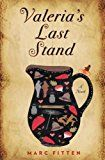 RJ's Book Shelf: Valerie's Last Stand : A Novel by Marc Fitten