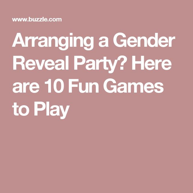 1000+ ideas about Reveal Parties on Pinterest | Gender ... Funny Games To Play