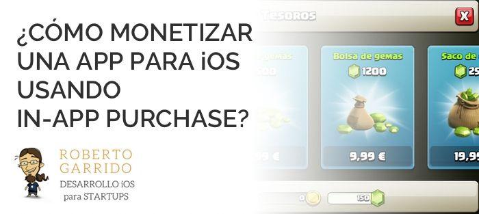 ¿Cómo monetizar una app para iOS usando in-app purchase? #ios #appdeveloper #app #mobileapp #iap #appdev http://blgs.co/GneyNy