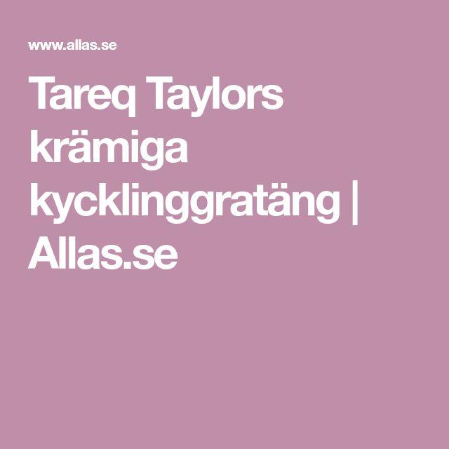 Tareq Taylors krämiga kycklinggratäng | Allas.se