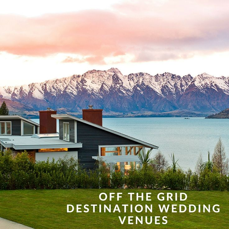 Off the Beaten Path Destination Wedding Venues | Matakauri Lodge Queenstown New Zealand | Venuelust