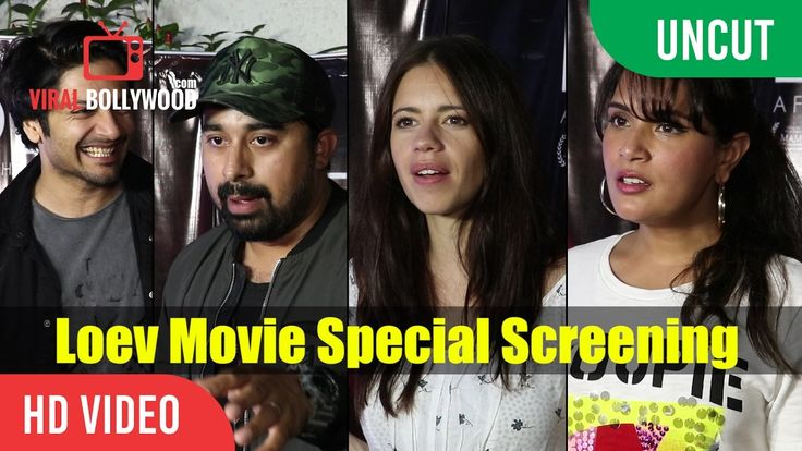 UNCUT – Loev Movie Special Screening Ali Fazal Rannvijay Singh Kalki Koechlin Richa Chadda…