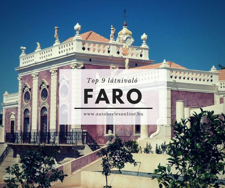 Faro Portugália legdélebbi városa, látnivalókban gazdag hely.