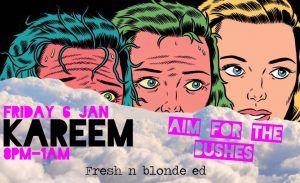 Aim For The Bushes Fresh n blond edition > Bali Event Calendar