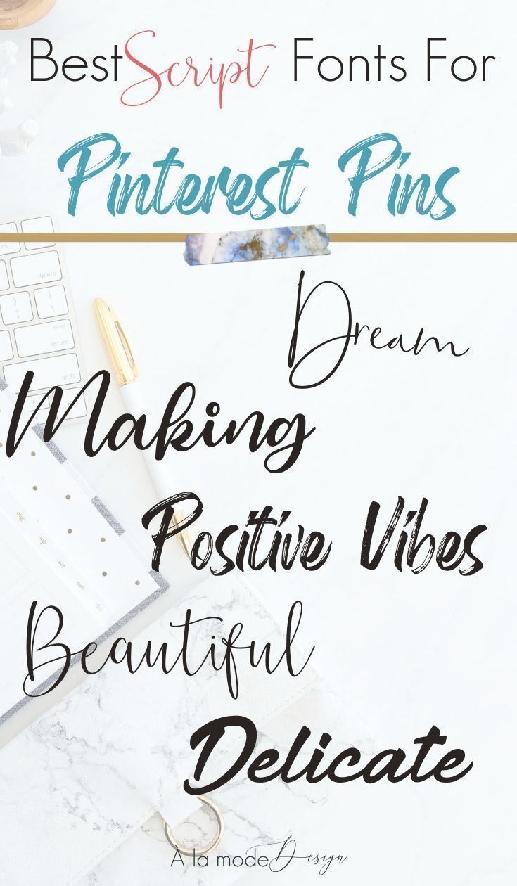 The Best Script Fonts For Awesome Pinterest Pins Best