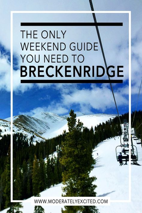 The only weekend guide you'll ever need to Breckenridge, Colorado in the US. Where to stay, ski (or snowboard), eat, things to see and do and more! Plus 5 tips to avoiding altitude sickness.